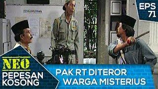 GAWAT Hansip Dan Pak RT Diteror Warga Misterius – Neo Pepesan Kosong Eps 71