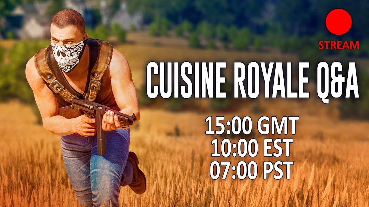 Cuisine Royale How To Heal Cuisine Royale Q A