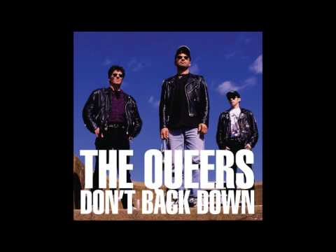 The Queers - Don't Back Down (Full Album)