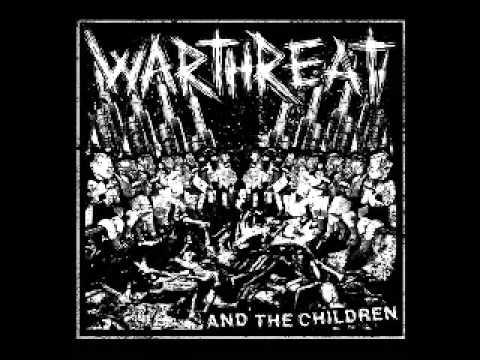 Warthreat - And The Children
