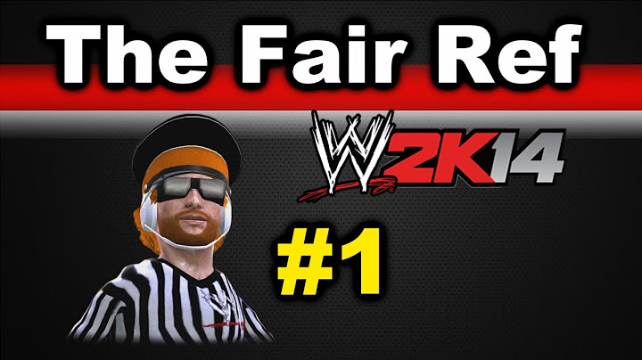 wwe 2k14 the fair ref ep 1 hes back
