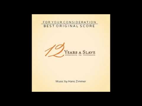 11. Escape Sequence - 12 Years A Slave Soundtrack [Hans Zimmer]