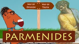 PARMENIDES and BEING - History of Philosophy with Prof. Footy