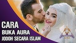 Cara Membuka Aura Jodoh Yang Tertutup Menurut Islam (Untuk Pria dan Wanita)