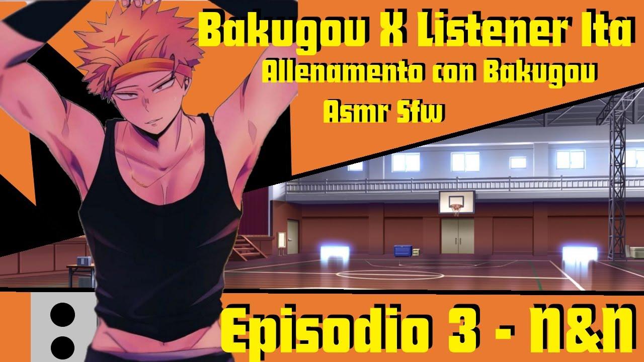 Download Bakugou X Listener - Allenamento con Bakugou - Episodio 3 - POV SFW ASMR ITA