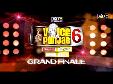 GRAND FINALE | VOICE OF PUNJAB Season-6 | Part 1 of 3 | FULL EVENT | PTC Punjabi