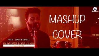 Main Kya Karun & Chala Jaata hoon | mashup cover | RAENIT SINGH BANAULA | 2017