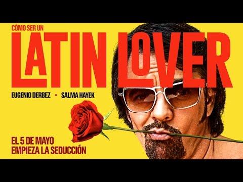 Cómo ser un Latin Lover- Tráiler Oficial