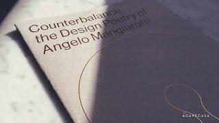 Milano 2017. Counterbalance: The Design Poetry of Angelo Mangiarotti