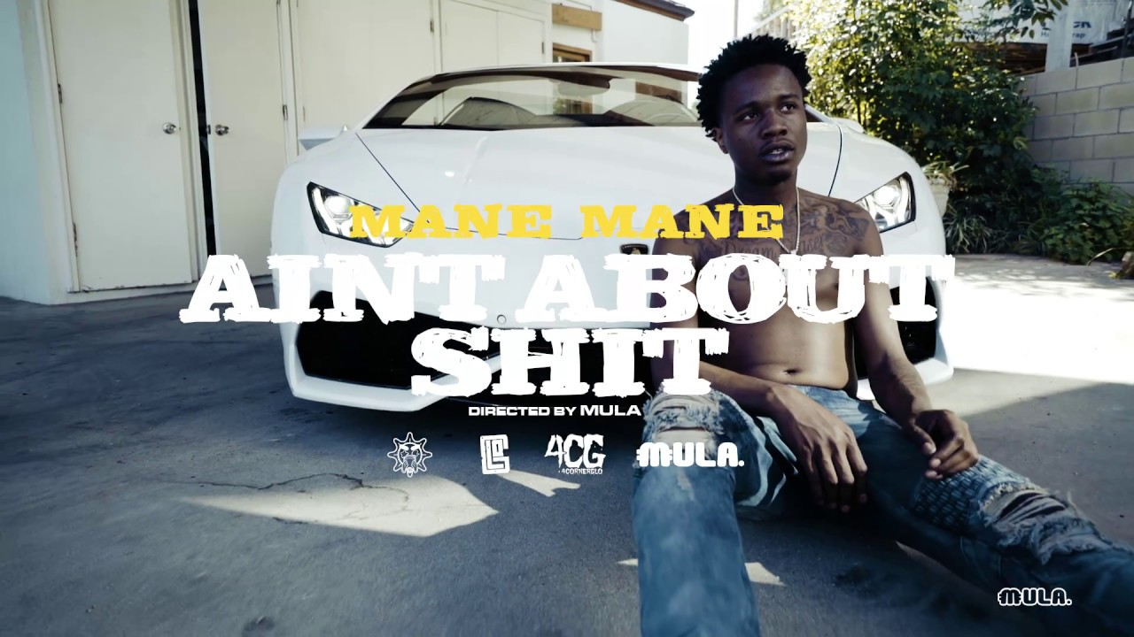 Download Mane Mane 4CGG Ain't About Shit Shot by ig  @colourfulmula