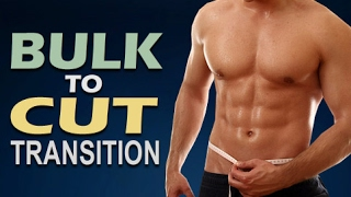 How To Properly Tranṡition From Bulking To Cutting
