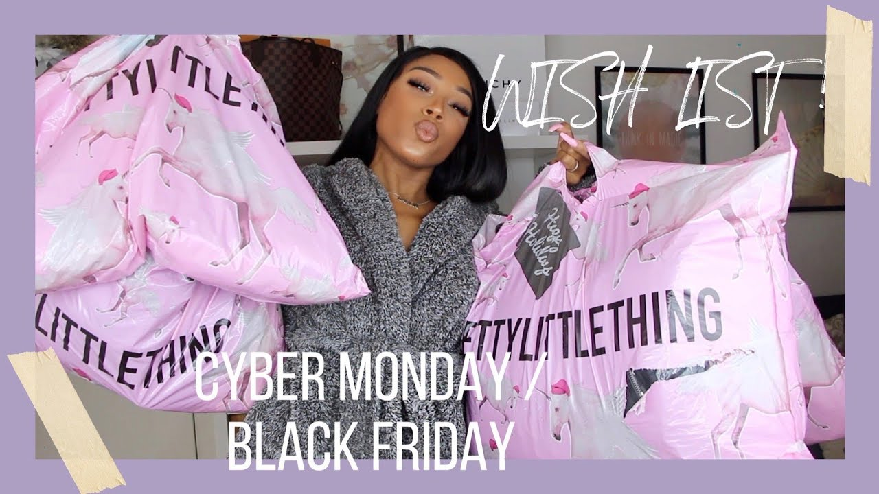 [VIDEO] - HUGE PRETTYLITTLETHING BLACK FRIDAY  2019 WISH LIST TRY-ON HAUL! | DARCIA DORILAS 2