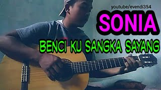 Download Video 🔴(sonia) BENCI KU SANGKA SAYANG || fingerstyle cover | by evendi MP3 3GP MP4