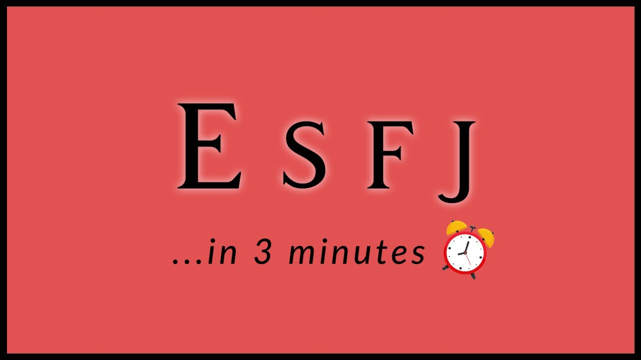 How To Spot an ESFJ in 3 Minutes...