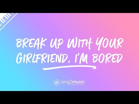 break up with your girlfriend, i'm bored (Piano Karaoke Instrumental) Ariana Grande