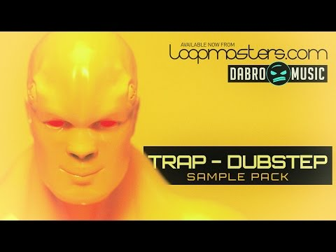 'Trap Dubstep' By DABRO Music - Trap Drums & Dubstep Samples And Loops