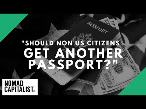 Should Non-US Citizens Get A Second Passport?