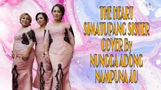 Download lagu NUNGA ADONG NAMPUNA AU - THE HEART SIMATUPANG SISTER