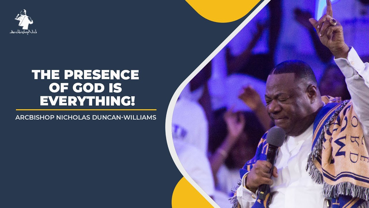 THE PRESENCE OF GOD IS EVERYTHING!