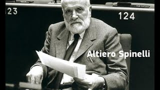 Founding fathers of the European Union: Altiero Spinelli