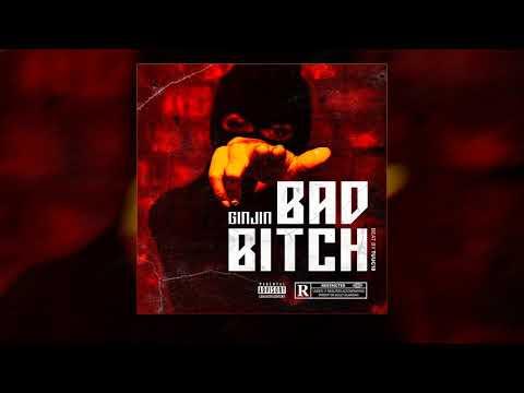 GINJIN - BAD B!TCH (Official Lyric Video)