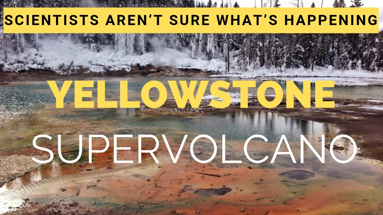 Scientists aren't sure what's happening at Yellowstone National Park