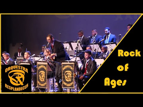 ROCK OF AGES Arr: Chris Mcdonald - Orquestra Resplandecer