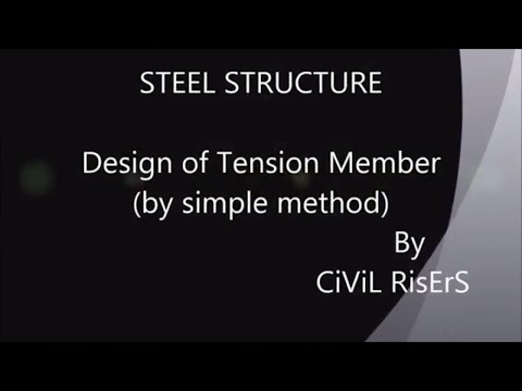 STEEL STRUCTURE:TENSION MEMBER