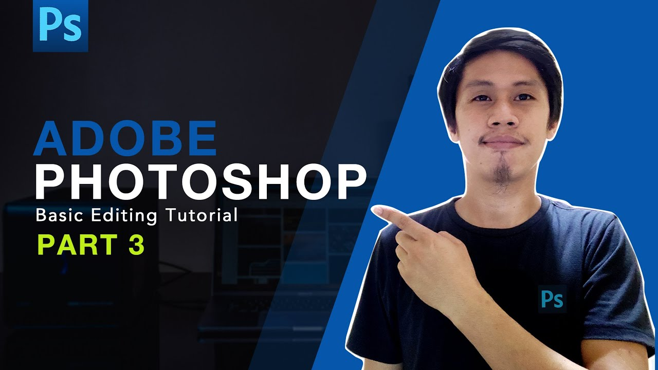 Adobe Photoshop Tutorial for Beginners PART 3 | TAGALOG