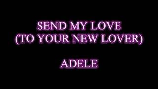 Send my love - Adele (Karaoke with simple video and high quality sound)