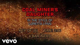 Loretta Lynn - Coal Miner's Daughter (Karaoke)
