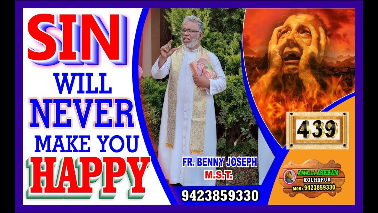 SIN WILL NEVER MAKE YOU HAPPY