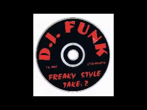 DJ Funk - Freaky Style: Take 2 - Mix 2