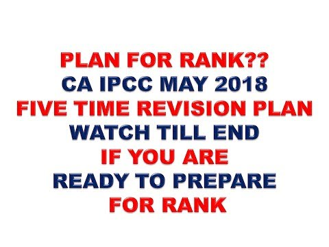 PLAN FOR RANK??FOR CA IPCC MAY 2018 ONLY FOR RANKHOLDERS