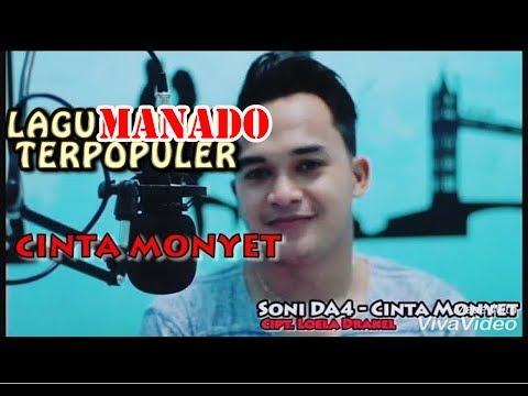 LAGU MANADO TERPOPULER - CINTA MONYET (COVER) BY SONI DA4