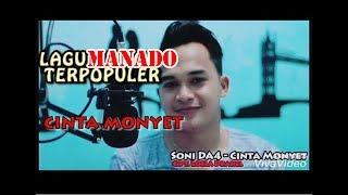 [3.84 MB] LAGU MANADO TERPOPULER - CINTA MONYET (COVER) BY SONI DA4