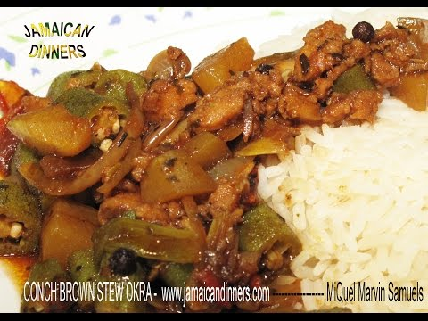 CONCH OKRA BROWN STEW | JAMAICAN DINNERS 2 AND 3 Cookbooks now available !!!!!