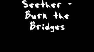 Watch Seether Burn The Bridges demo video