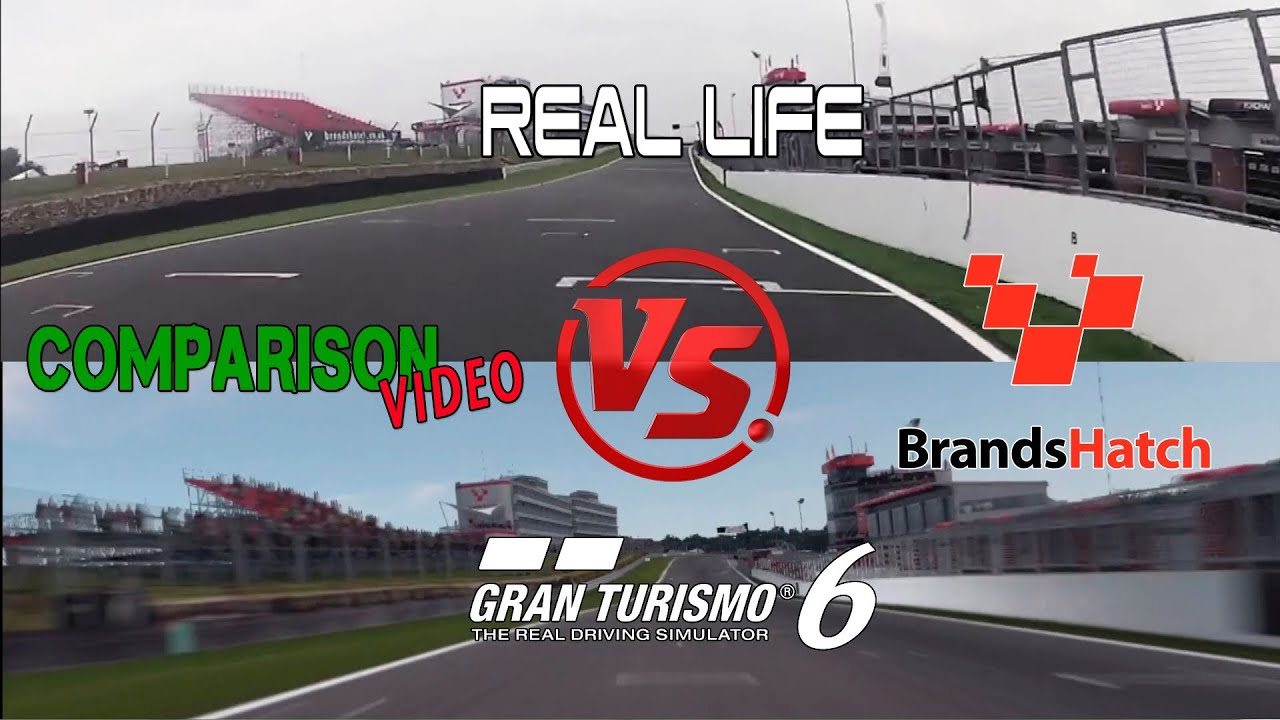 Gran Turismo 6 Vs Real Life @ Brands Hatch Indy Comparison ...