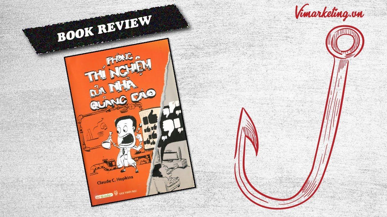 Review sách Phòng Thí Nghiệm Của Nhà Quảng Cáo | Nguyên lí quảng cáo căn bản