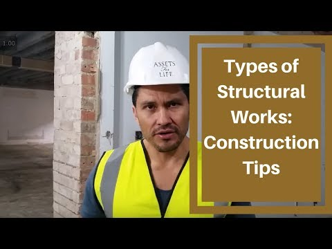 Types of Structural Works: Construction Tips with Jay Munoz | Assets For Life