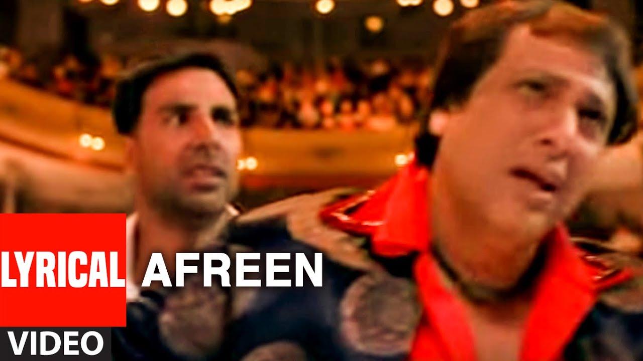 Download Afreen Lyrical Video Song | Bhagam Bhag | Akshay Kumar, Govinda