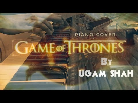 Game of Thrones - Title Theme Song | Piano Cover | Ugam Shah