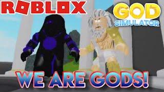 Roblox | God Simulator | WE ARE GODS!!