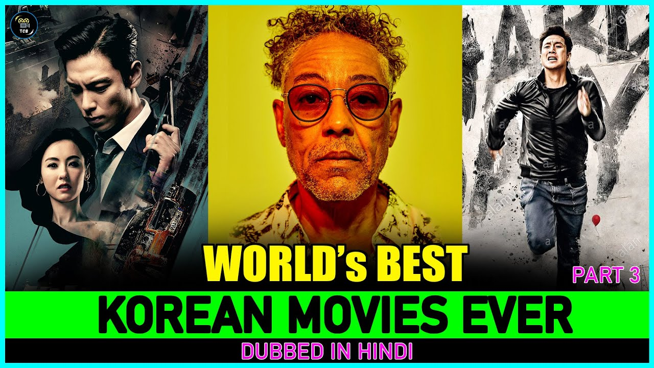 Download Top 10 Best Korean Movies Of All Time Dubbed In Hindi [Better Than Hollywood Movies ]