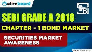 SEBI Grade A 2018 | Securities Market: Bond Market