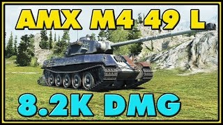 World of Tanks | AMX M4 49 L - 8 Kills - 8.2K Damage