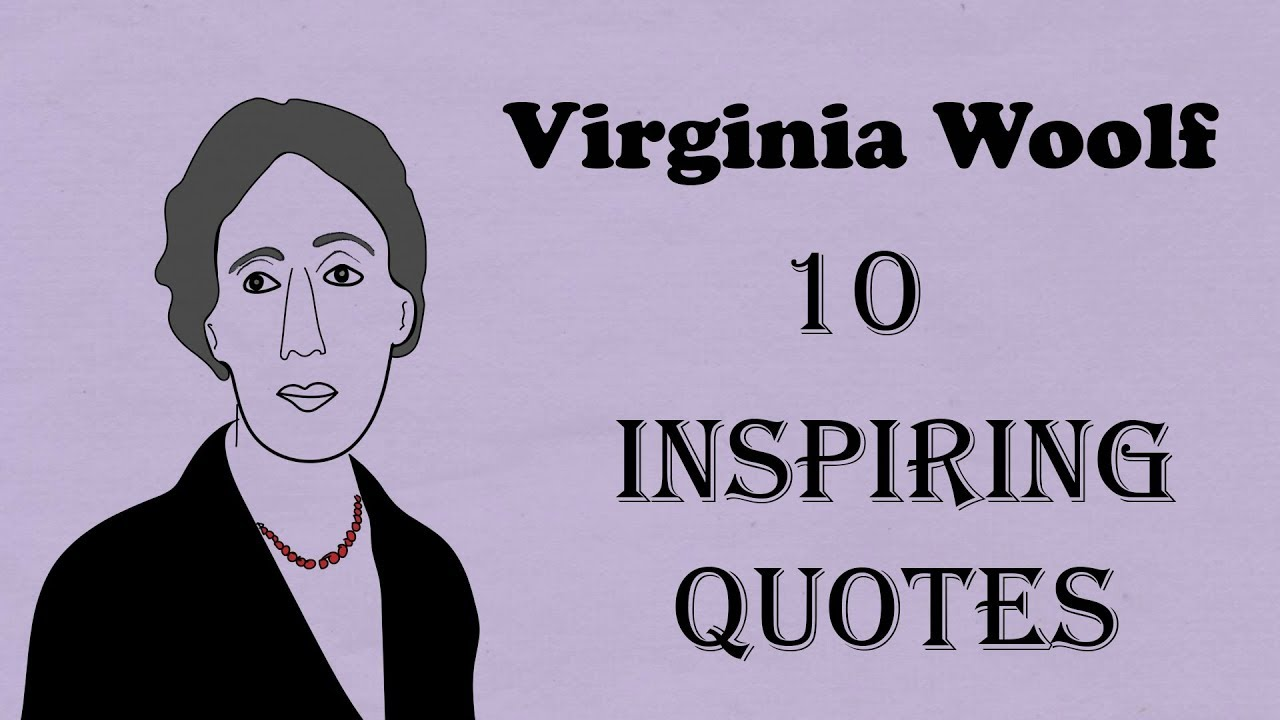 virginia woolf quotes on essays 0 commentsfiled under: quotes virginia woolf quotes posted by admin on january 25th, 2018 at 1:41 pm adeline virginia woolf (25 january 1882 - 28 march 1941) was an english writer she is considered one of the foremost modernists of the 20th-century and a pioneer in the use of stream of consciousness as a narrative device.