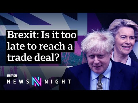 How close is the UK to a post-Brexit trade deal? - BBC Newsnight