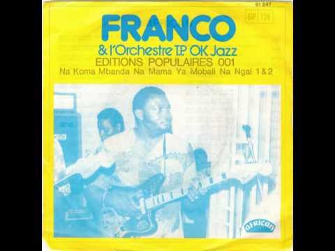 Nakoma Mbanda Na Mama Ya Mobali Ngai Franco  Franco & le TP OK Jazz 1975